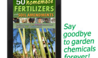 50 Homemade Fertilizers and Soil Amendments: eBOOK – EASY, ORGANIC Recipes for EDIBLE GARDENS